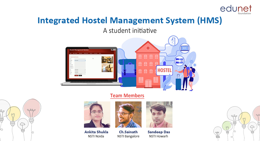 Integrated Hostel Management System: A student initiative
